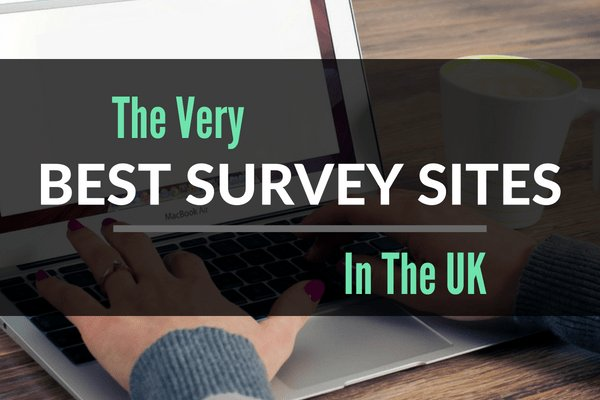 The Best Survey Sites For More Money In The UK 2019
